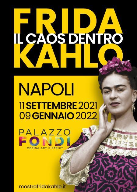 Frida Kahlo Il Caos Dentro - Napoli